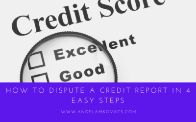 How to Dispute a Credit Report in 4 Easy Steps